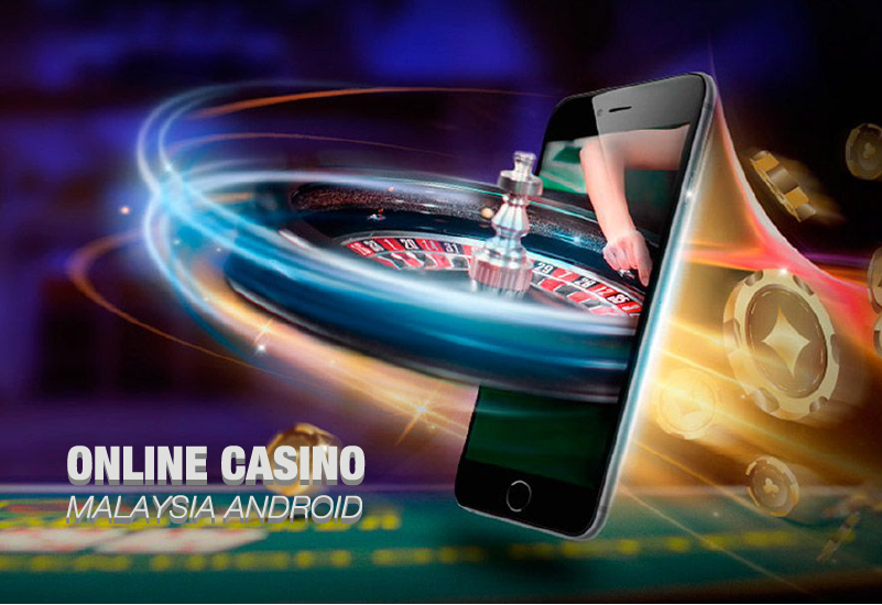 online casino malaysia android